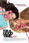 Review: For a Good Time, Call…